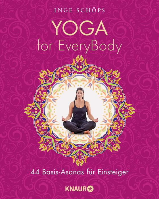 Yoga for Everybody von Inge Schöps